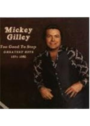 Mickey Gilley - Too Good To Stop