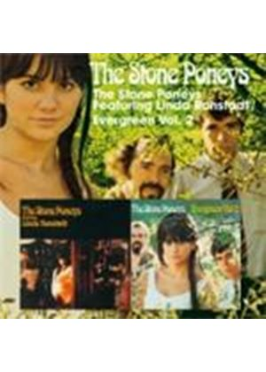 The Stone Poneys - Featuring Linda Ronstadt/Evergreen Volume 2