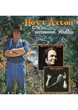 Hoyt Axton - Southbound/Fearless