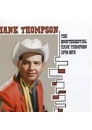 Hank Thompson - Quintessential Hank Thompson 1948-1979, The (Music CD)