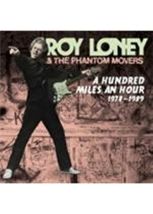 Roy Loney & Phantom Movers - Hundred Miles An Hour 1978-1989, A (Music CD)