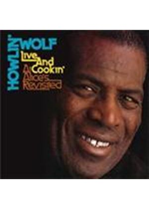 Howlin' Wolf - Live And Cookin' At Alice's Revisted (Music CD)