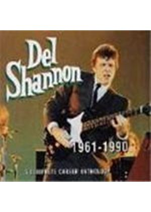 Del Shannon - Del Shannon 1961-1990 (A Complete Career Anthology)