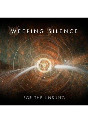 Weeping Silence - For the Unsung (Music CD)