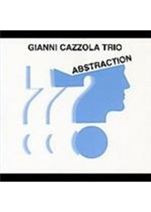 Gianni Cazzola Trio - Abstraction (Music CD)