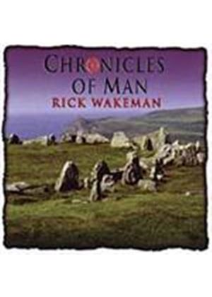 Rick Wakeman - Chronicles Of Man (Music CD)