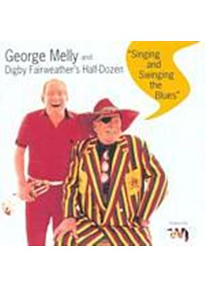 George Melly And Digby Fairweather - Singing And Swinging The Blues (Music CD)