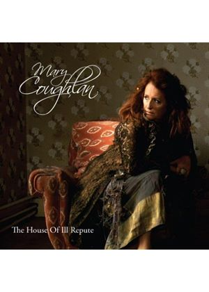 Mary Coughlan - The House Of Ill Repute (Special Edition) (Music CD)