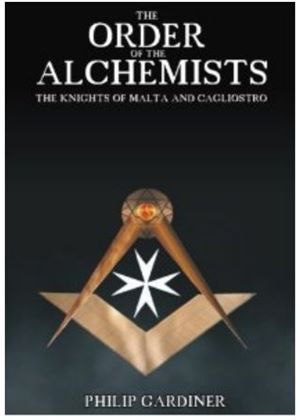 Order Of The Alchemists - The Knights Of Malta And Cagliostro