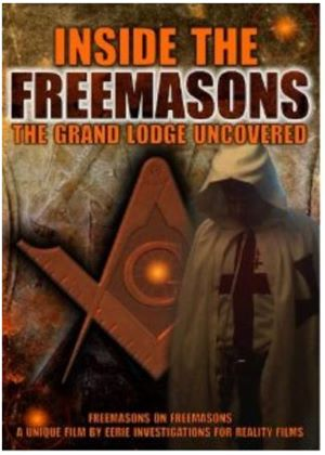 Inside The Freemasons - The Grand Lodge Uncovered