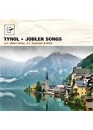 J.C. Ollier Urfer & J.T. Hummel/Willi - Tyrol-Jodler Songs (Music CD)