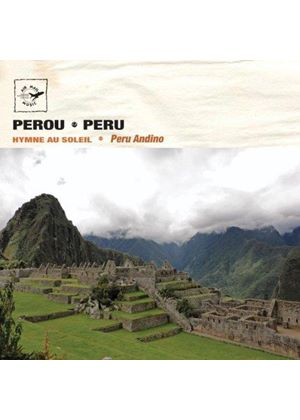 Peru Andino - Peru (Hymn to the Sun) (Music CD)