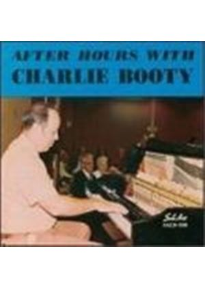 Charlie Booty - AFTER HOURS WITH