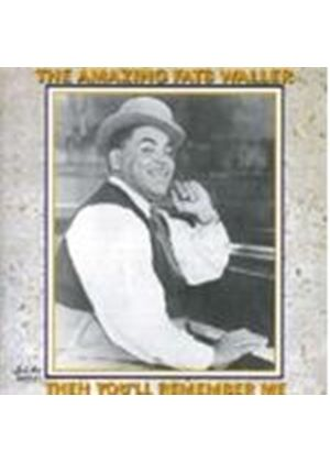 Fats Waller - Then You'll Remember Me