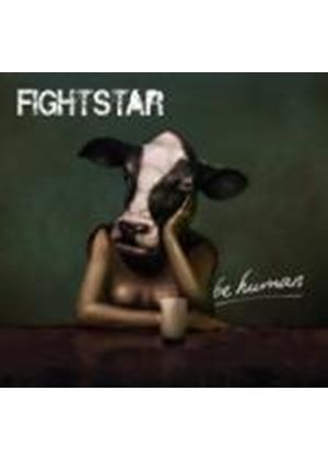 Fightstar - Be Human (Music CD)