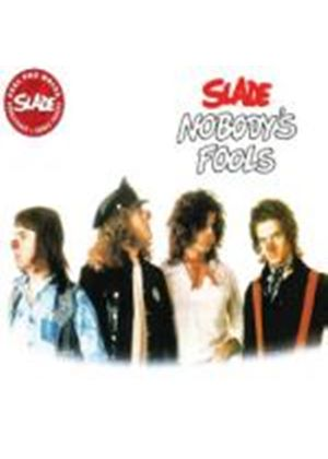 Slade - Nobodys Fools (Music CD)