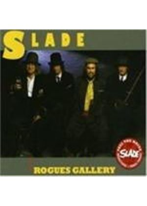 Slade - Rogues Gallery (Music CD)