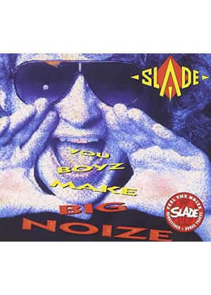 Slade - You Boyz Make Big Noize (Music CD)