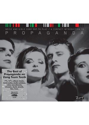 Propaganda - Noise and Girls Come Out to Play (A Compact Introduction To...) (Music CD)