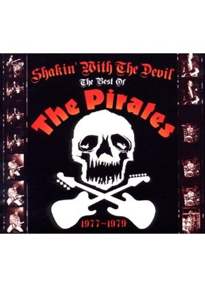 Pirates (The) - Shakin' with the Devil (The Best of the Pirates 1977-1979) (Music CD)