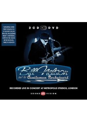 Bill Nelson & the Gentlemen Rocketeers - Live in Concert at Metropolis Studios, London (+DVD)