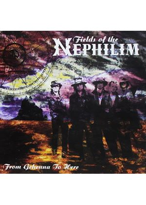 Fields Of The Nephilim (The) - From Gehenna To Here (Music CD)