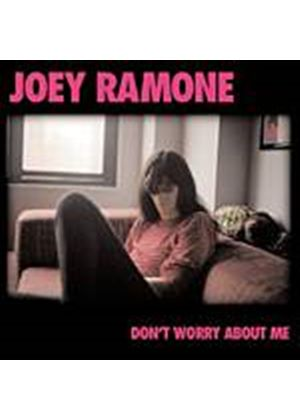 Joey Ramone - Dont Worry About Me (Music CD)