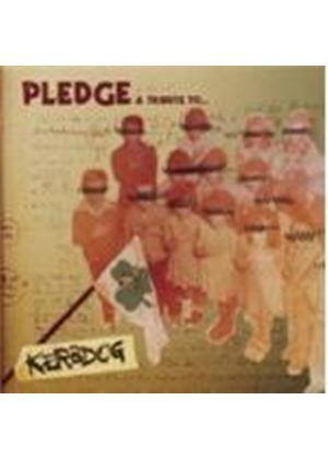 Various Artists - Pledge (A Tribute To Kerbdog) (Music CD)