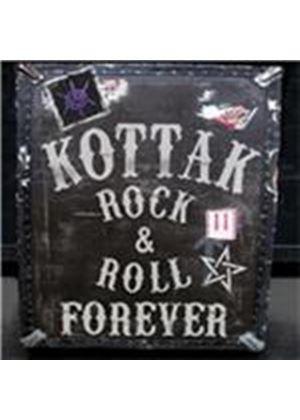 Kottak - Rock & Roll Forever (Music CD)