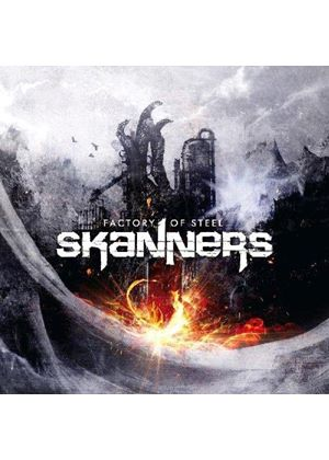 Skanners - Factory of Steel (Music CD)