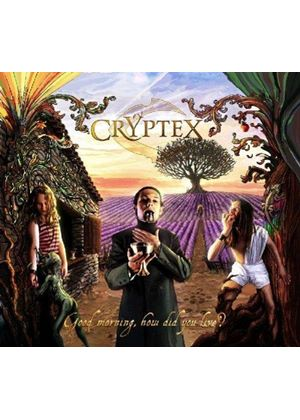 Cryptex - Good Morning, How Did You Live (Music CD)