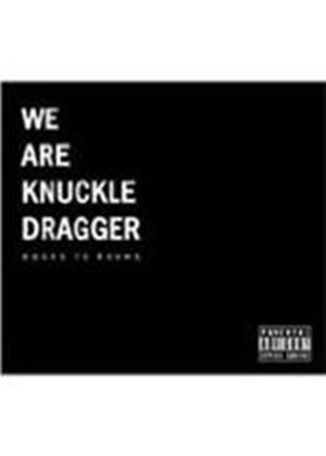 We Are Knuckle Dragger - Doors To Rooms (Music CD)