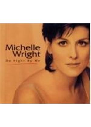 Michelle Wright - Do Right By Me (Music CD)