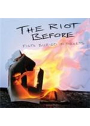 Riot Before (The) - Fists Buried In Pockets (Music CD)