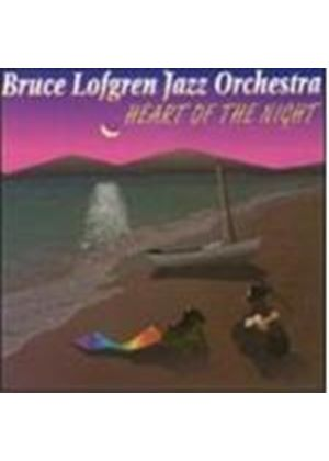 Bruce Lofgren Jazz Orchestra - Heart O The Night [European Import]
