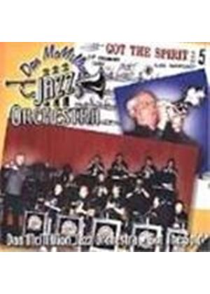 Dan McMillion Jazz Orchestra (The) - Got The Spirit