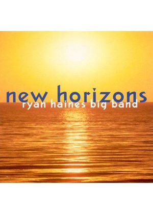 Ryan Haines Big Band - NEW HORIZONS