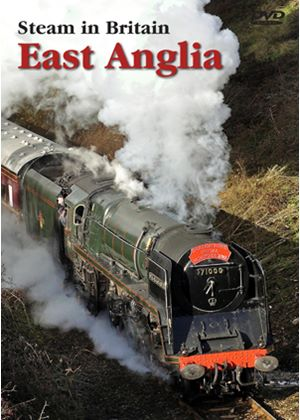 Steam In Britain - East Anglia