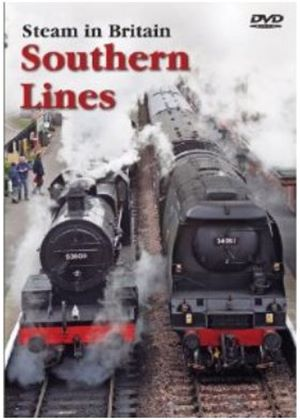 Steam In Britain - Southern Lines