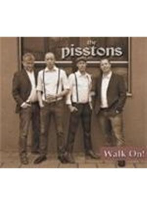 Pisstons - Walk On (Music CD)