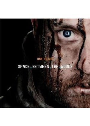 Dan Le Sac - Space Between The Words (Music CD)
