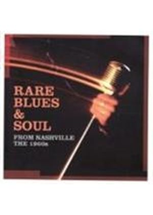 Various Artists - Rare Blues And Soul (From Nashville The 1960s) (Music CD)