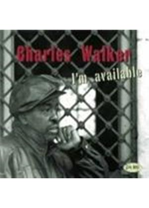 Charles Walker - I'm Available (Music CD)