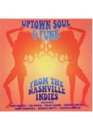 Various Artists - Uptown Soul And Funk From The Nashville Indies (Music CD)