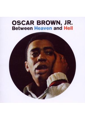 Oscar Brown Jr. - Between Heaven And Hell (Music CD)