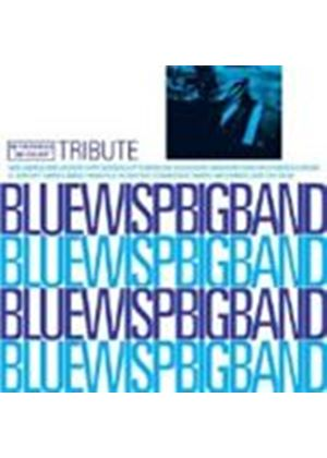 Blue Wisp Big Band - TRIBUTE