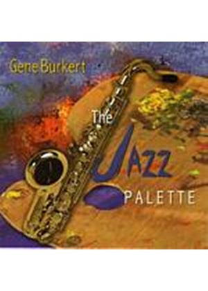 Gene Burkert - The Jazz Palette (Music CD)