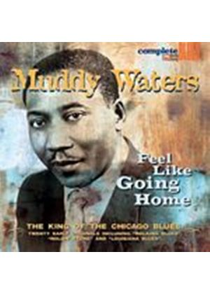 Muddy Waters - Feel Like Going Home (Music CD)