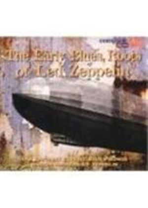 Various Artists - Early Blues Roots Of Led Zeppelin, The [Digipak]