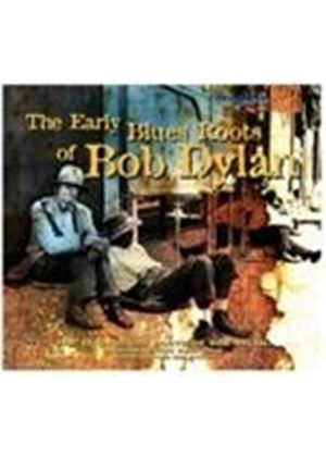 Various Artists - Early Blues Roots Of Bob Dylan (Music CD)